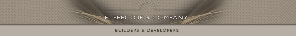 R.Spector & Company. Builders and Developers